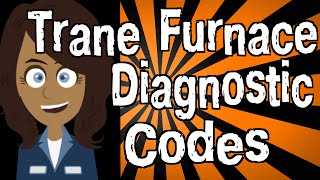 Trane Furnace Diagnostic Codes