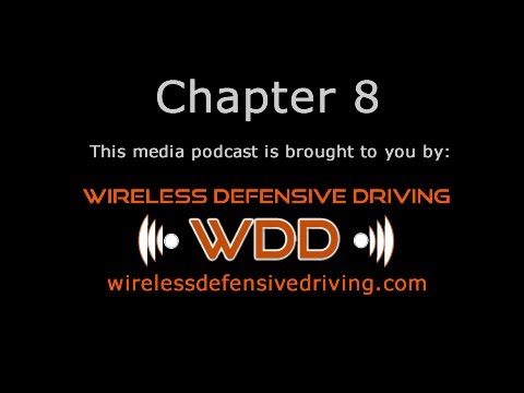 CHAPTER 008 - DEFENSIVE DRIVING STRATEGIES - WIRELESSDEFENSIVEDRIVING.COM