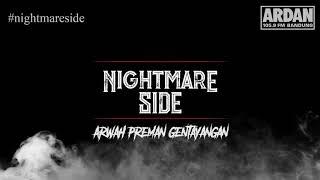 Download Lagu Arwah Preman Gentayangan [NIGHTMARE SIDE OFFICIAL] - ARDAN RADIO mp3