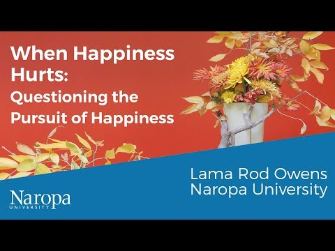 Lama Rod Owens: When Happiness Hurts - Questioning the Pursuit of Happiness Mp3