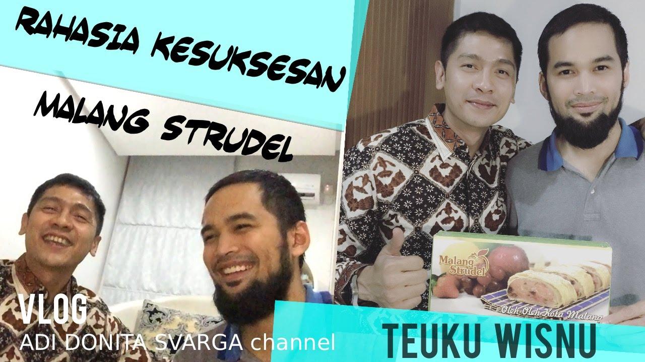 Teuku Wisnu Rahasia Kesuksesan Bisnis Kuliner Malang Strudel Adi