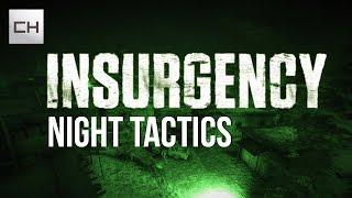 Insurgency - Tips and tactics - Nightfall