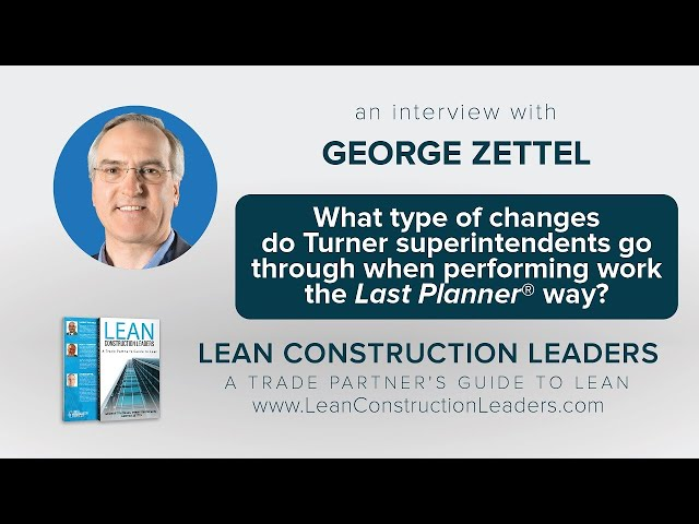 What are the changes Turner superintendents go through when performing work the Last Planner® way?