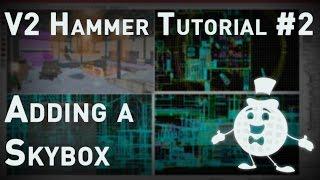 Hammer Tutorial V2 Series #2