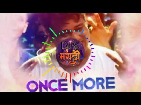 Once More Laav Remix - DJ Shubham #DJ'S MARATHI