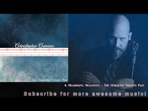 4. Meaningful Negativity - The Oubliette Trilogy: Past Mp3