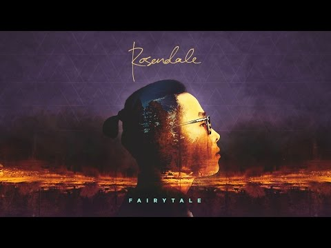 Rosendale - Fairytale (Official Audio)