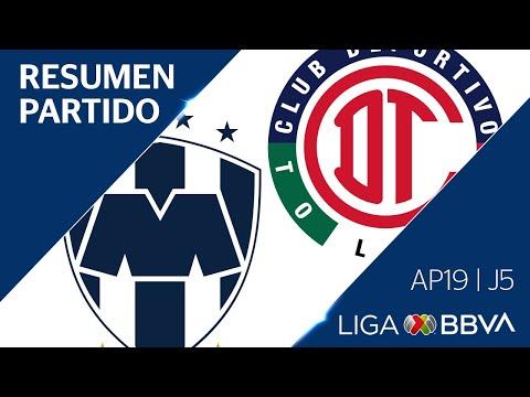 Resumen Y Goles | Monterrey Vs Toluca | Liga BBVA MX - Apertura 2019  - Jornada 5