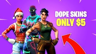 How to get DOPE SKINS for ONLY $5 - Fortnite Battle Royale