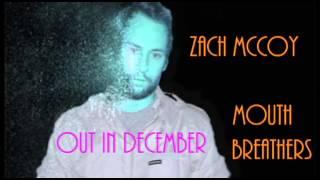 ZACH MCCOY  LETS ALL GO TOGETHER