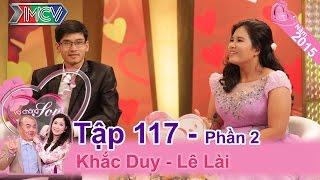 Tình yêu là không phân biệt .... cân nặng! | Khắc Duy - Lê Lài | VCS 117 | 01/11/2015