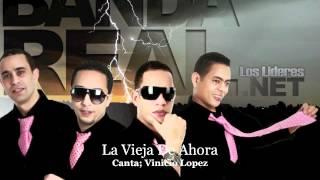 Banda Real Music - La Vieja De Ahora
