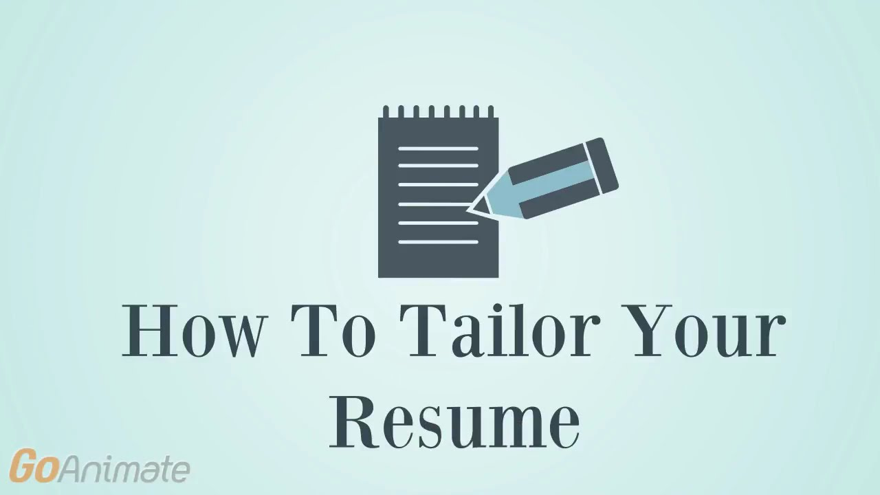 Tailor Your Resume For The Job You Want Youtube