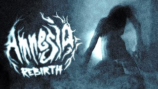 We've Waited 10 Years for This.. A True Horror Experience Awaits Us - Amnesia: Rebirth