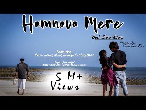 Humnava Mere   Sad Love Story   Presents By VisionCam Films   Jubin Nautiyal
