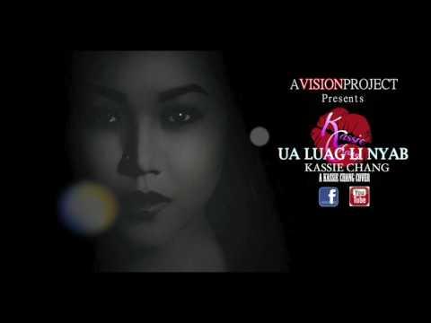 Ua Luag Li Nyab (Girl Version) - Kassie Chang thumbnail
