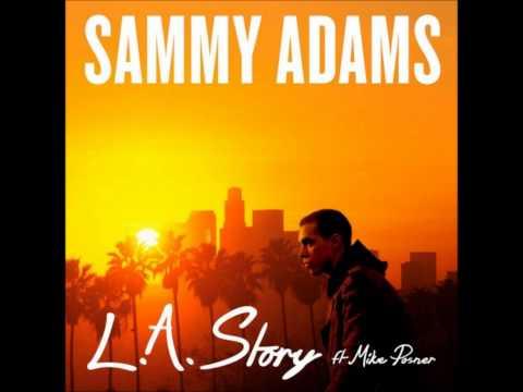 Mike Posner LA Story ft. Sammy Adams (2017)