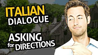 Learn Italian Conversation with OUINO™: Practice #24 (Asking for directions)