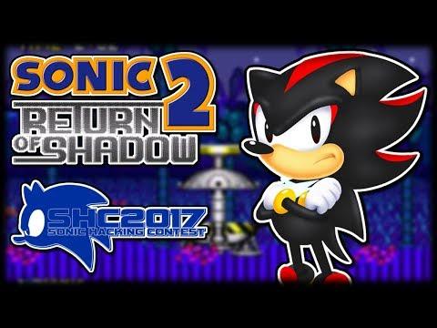 Sonic 2: Return of Shadow - Sonic Hacking Contest 2017 Showcase