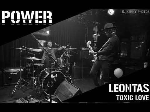 LEONTAS - Toxic Love (Live From Power)