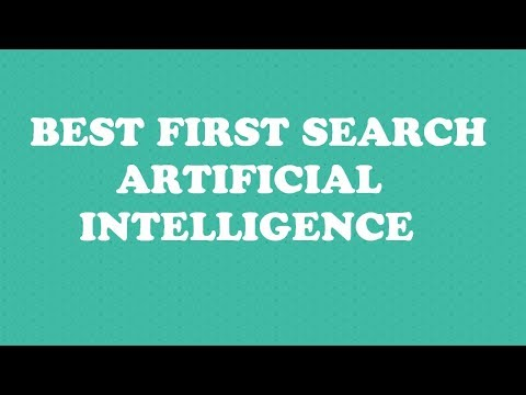 best first search algorithm in artificial intelligence with example