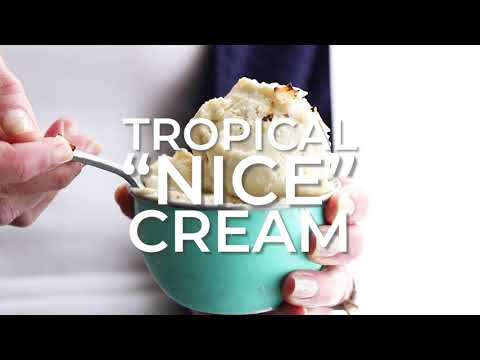 Tropical Nice Cream (Vegan) - Aka Banana Ice Cream