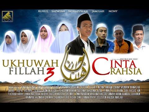 Ukhuwah Fillah 3 : Cinta Rahsia
