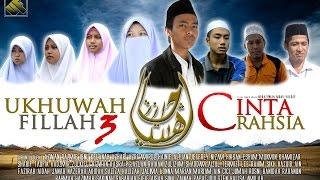 Ukhuwah Fillah 3 Cinta Rahsia