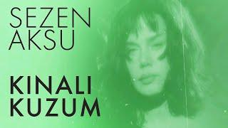 Sezen Aksu - Kınalı Kuzum (Lyrics   Şarkı Sözleri)
