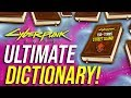 The ULTIMATE Cyberpunk 2077 Dictionary –150 + Lore Terms!