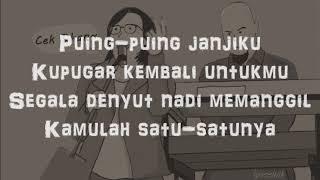 Dewa 19 -  Kamulah Satu - Satunya + lirik (Bahasa Indonesia)