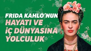 Frida Kahlo Kimdir?