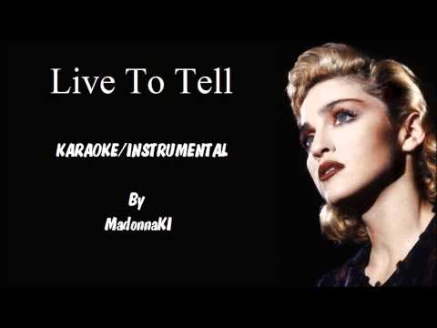 Madonna - Live To Tell Karaoke / Instrumental with lyrics on screen