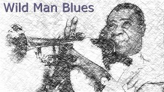 Louis Armstrong - Wild Man Blues