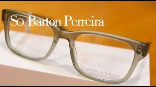 67e91bc1e253 Barton Perreira at Silverberg Opticians