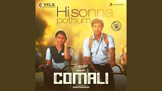 "Hi Sonna Pothum (From ""Comali"")"