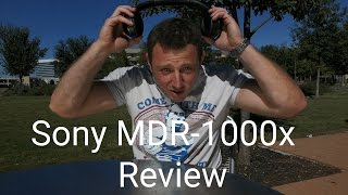 sony mdr 1000x review better than bose qc35