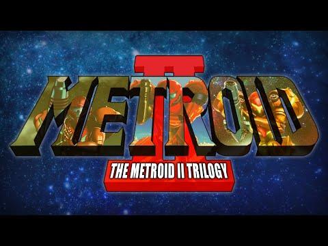 The Metroid 2 Trilogy - AM2R vs Samus Returns vs Metroid 2