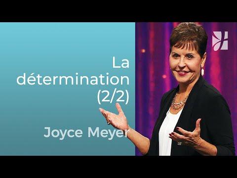 Détermination (2/2) - Joyce Meyer - Grandir avec Dieu