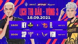 HEAVY vs TEAM FLASH | SAIGON PHANTOM vs V GAMING - Vòng 3 ĐTDV mùa Đông 2021 (18.09)