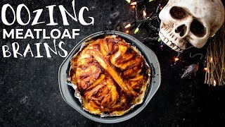 OOZING MEATLOAF BRAINS | Halloween Recipe