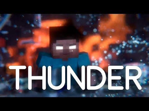 imagine Dragons - Thunder | minecraft | v.2