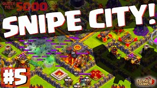 Clash of Clans SNIPE CITY The Quest to 5000 Trophies Episode 5 CoC