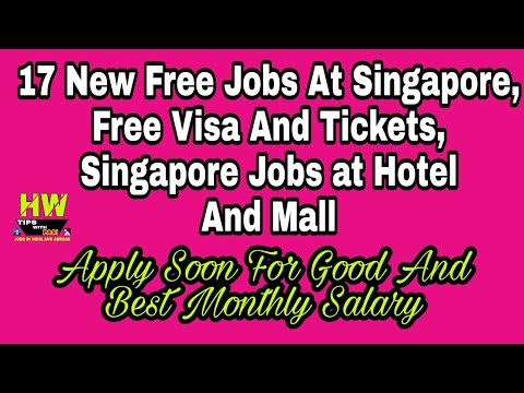 17 New Free Jobs At Singapore, Free Visa And Tickets, Singapore Jobs at Hotel And Mall