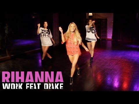Rihanna - Work ft. Drake (Dance Tutorial)