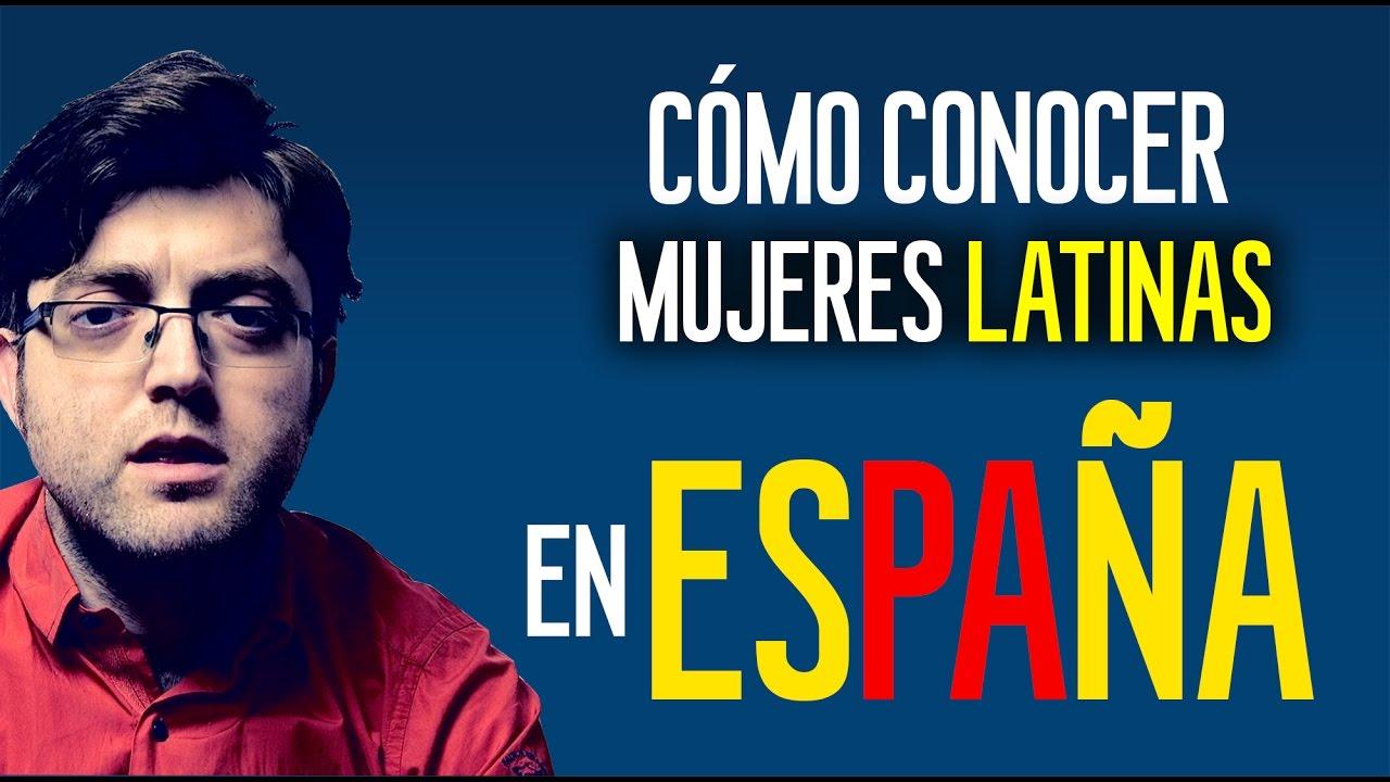 conocer mujeres latinas en espa a