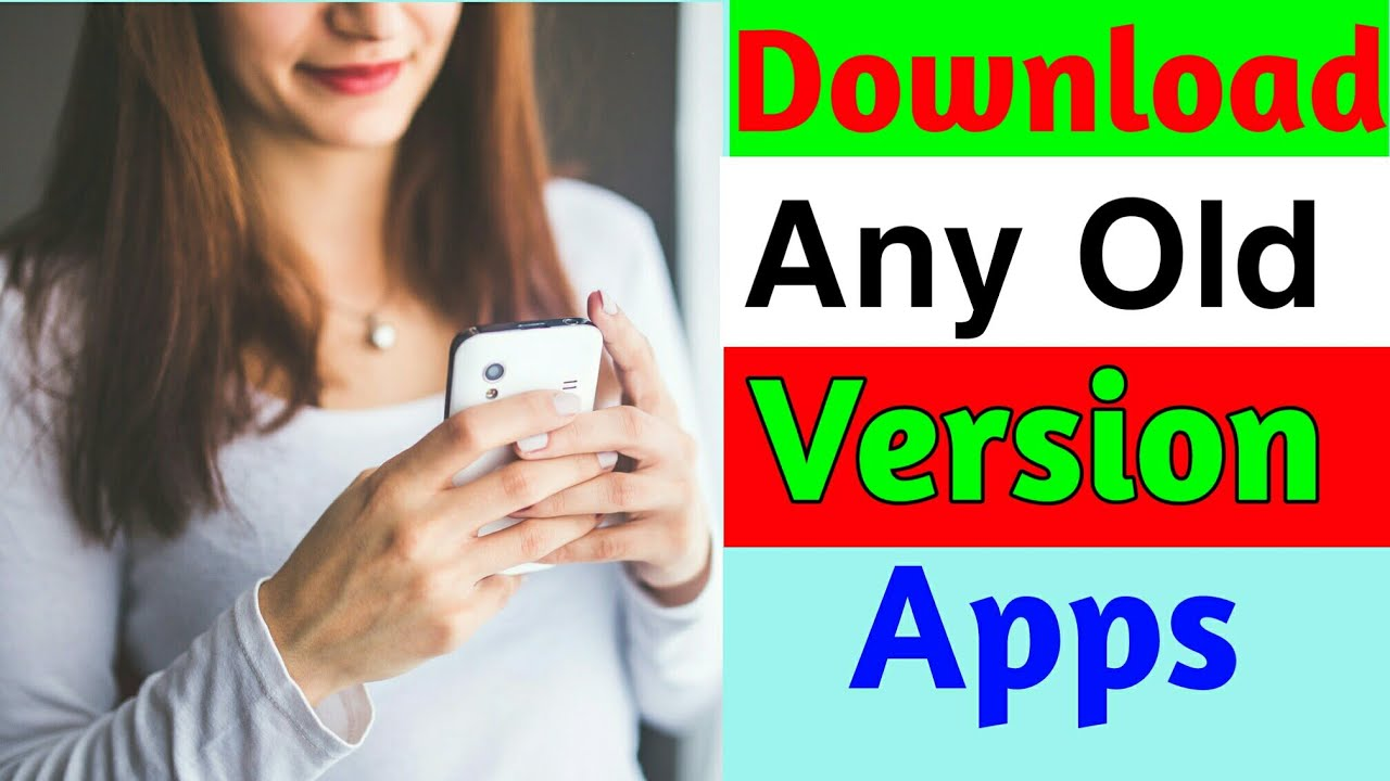 How to download old versions apps // How to install old version app