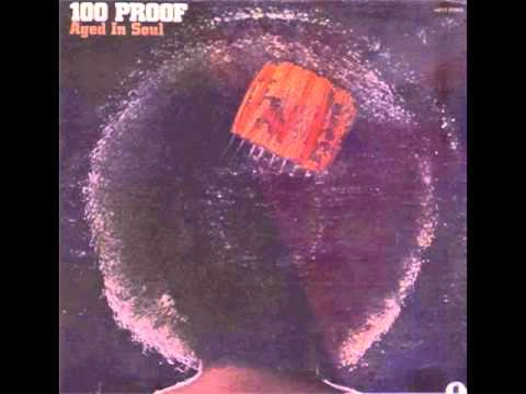 100 proof aged in soul - never my love