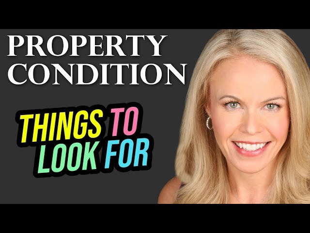 Property Condition Matters