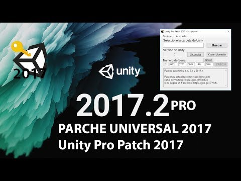 Parche para Unity 2017.x (2017.3) Unity 5.x y Unity 4.x GRATIS